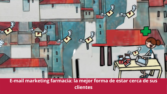 e-mail marketing en la farmacia